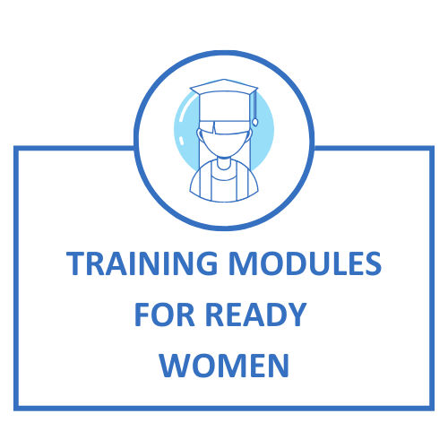 TRAINING MODULES FOR READY WOMEN